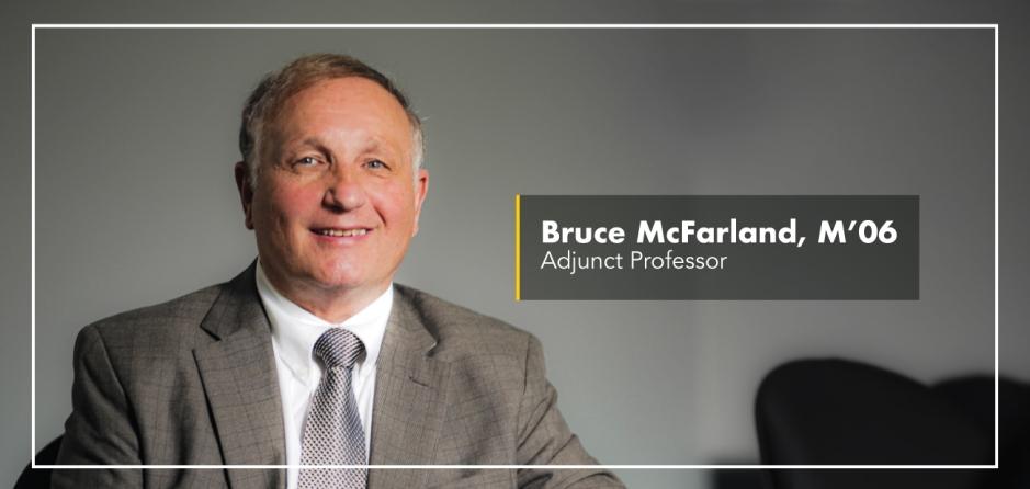 Bruce McFarland, M'06 - Adjunct Professor