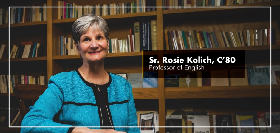 Sr. Rosie Kolich, C'80 - Professor of English